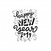 Happy New Year 2019 Hand Lettering Phrase. Modern Lettering For Cards, Posters, T-shirts, Etc. With  poster