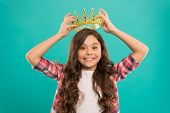 Dreams Come True. Kid Wear Golden Crown Symbol Of Princess. Girl Cute Baby Wear Crown While Stand Bl poster