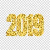Happy New Year Shiny Gold Number 2019. Golden Glitter Digits Isolated White Transparent Background.  poster