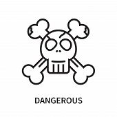 Dangerous Icon Isolated On White Background. Dangerous Icon Simple Sign. Dangerous Icon Trendy And M poster