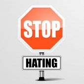 stock photo of stop hate  - detailed illustration of a red stop Hating sign - JPG