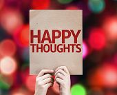 picture of feeling better  - Happy Thoughts written on colorful background with defocused lights - JPG