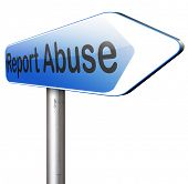 stock photo of abused  - Report abuse road sign - JPG