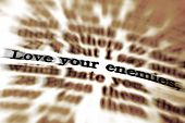 image of scriptures  - Detail closeup of Scripture quote Love Your Enemies - JPG