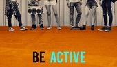 Be active physical activity word  poster