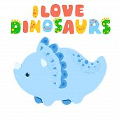 Little Dinosaur And Lettering I Love Dinosaurs. Vector Illustration. Textured Effect Pencil, Acrylic poster