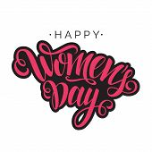 Happy Womens Day Vector Script Lettering On White Background. Hand Written Design Element For Card,  poster