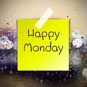 picture of monday  - Happy Monday with water drops background with copy space  - JPG