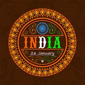 pic of ashoka  - Beautiful floral decorated sticker or label design with national tricolor text India and Ashoka Wheel for 26 January - JPG