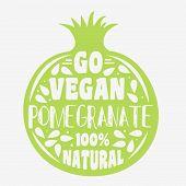 Постер, плакат: Vegan Typographic Print With Pomegranate