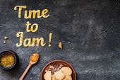 Food Typography Time To Jam On Dark Background With Copy Space. Orange Jam Lettering. Holiday Desser poster