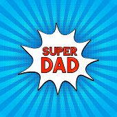 Comics Lettering  Super Dad On Bright Blue Background. Retro Fathers Day Greeting Card In Pop Art St poster