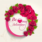 picture of corazon  - Beautiful frame decorated by rose flowers with text Be My Valentine for Happy Valentines Day celebration - JPG
