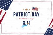 Patriot Day September 11. 2001 We Will Never Forget. Font Inscription With The Flag Of The Usa On A  poster
