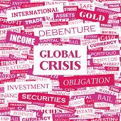 GLOBAL CRISIS. Concept vector illustration. Word cloud with related tags and terms. Graphic tag coll