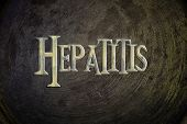 foto of hepatitis  - Hepatitis Concept text on background sign idea - JPG