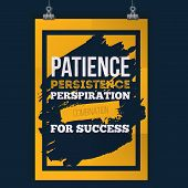 Patience Persistance Typography Recipe For Success. Rough Poster Design. Vector Phrase On Dark Backg poster