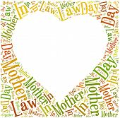 stock photo of mother law  - Tag or word cloud Mother In Law day related in shape of heart frame with empty space for text or photo - JPG