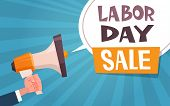 Labor Day Sale Advertising Poster With Hand Holding Megaphone 1 May Discount Concept Flat Vector Ill poster