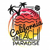 California Beach Paradise Print For T-shirt. Vector Illustration On The Theme Of Surf And Surfing. F poster