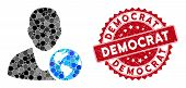 Mosaic International Manager And Grunge Stamp Seal With Democrat Text. Mosaic Vector Is Designed Wit poster