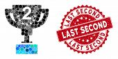 Mosaic Second Prize Cup And Distressed Stamp Seal With Last Second Caption. Mosaic Vector Is Formed  poster