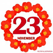 November 23 Icon. For Planning Important Day. Banner For Holidays And Special Days With Flowers. Nov poster