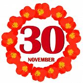 November 30 Icon. For Planning Important Day With Flowers. Banner For Holidays And Special Days. Thi poster