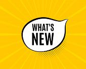 Whats New Symbol. Chat Speech Bubble. Special Offer Sign. New Arrivals Symbol. Yellow Vector Banner  poster