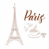 Eiffel Tower And Coffee With Croissant Sketchy Style Isolated On White Background For Cards Or Banne poster