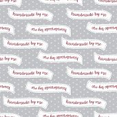 Handmade By Me With Love Clothing Labels On Dots Seamless Vector Pattern For Handmade Clothes, Fabri poster