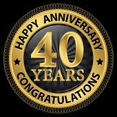 image of congratulations  - 40 years happy anniversary congratulations gold label with ribbon vector illustration - JPG