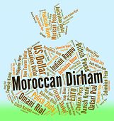 image of dirham  - Moroccan Dirham Showing Foreign Exchange And Mad - JPG
