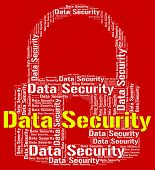 stock photo of byte  - Data Security Showing Word Secure And Fact - JPG