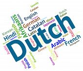 stock photo of dialect  - Dutch Language Represents The Netherlands And Foreign - JPG