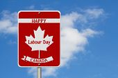 Happy Labour Day Highway Sign, Canadian Highway Sign And Text Happy Labour Day Canada With Sky Backg poster