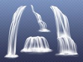 Waterfall Or Water Cascade Vector Illustration. Isolated Realistic Set Of Flowing Streams Falling Do poster