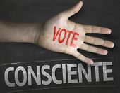 foto of voting  - Educational and Creative composition with the message Conscience Vote  - JPG