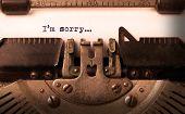 foto of old vintage typewriter  - Vintage inscription made by old typewriter im sorry - JPG