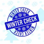 Winter Check Round Stamp Seal On Winter Background With Snow. Blue Vector Rubber Imprint With Winter poster