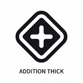 Addition Thick Icon Isolated On White Background. Addition Thick Icon Simple Sign. Addition Thick Ic poster