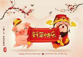 Chinese God Of Wealth And Little Pig With Scroll. Happy New Year 2019. Chinese New Year. The Year Of poster