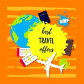 Best Travel Offer. Passport With Tickets, Travel Bag, Earth Globe, Boats And An Airplane Flat Icon.  poster