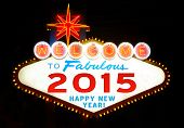 image of prosperity sign  - Welcome to happy New Year 2015 sign - JPG