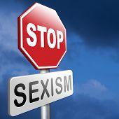 stock photo of gender  - stop sexism no gender discrimination and prejudice or stereotyping - JPG