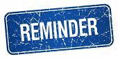 picture of reminder  - reminder blue square grunge textured isolated stamp - JPG