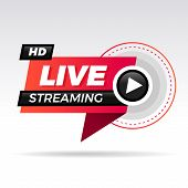 Live Streaming Logo - Red Vector Design Element With Play Button For News And Tv Or Online Broadcast poster
