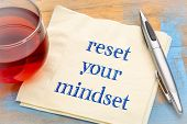 reset your mindset advice - handwriting on a napkin with a cup of tea poster
