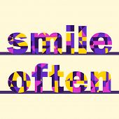 Lettering Typography Smile Often In Vintage Style. Vector Alphabet, Letters, Font, Typography. Vecto poster