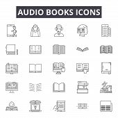 Audio Books Line Icons, Signs Set, Vector. Audio Books Outline Concept, Illustration: Book, Educatio poster